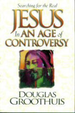 Searching for the Real Jesus in an Age of Controversey