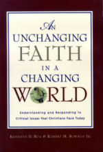 An Unchanging Faith in a Changing World: Understanding and Responding to Critical Issues